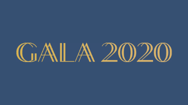 Gala 2020 - Canceled